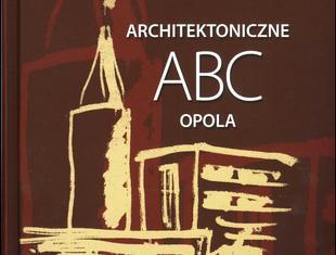 Opole okiem architekta